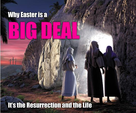 Why Easter is a Big Deal